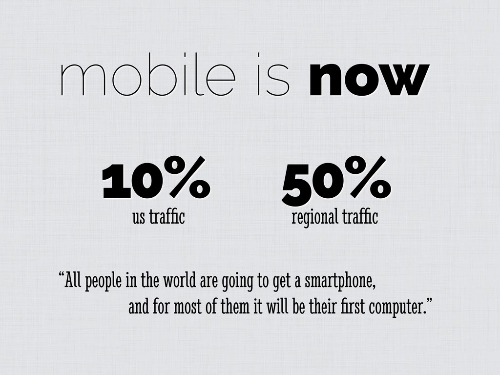 """mobile is now """"All people in the world are goin..."""