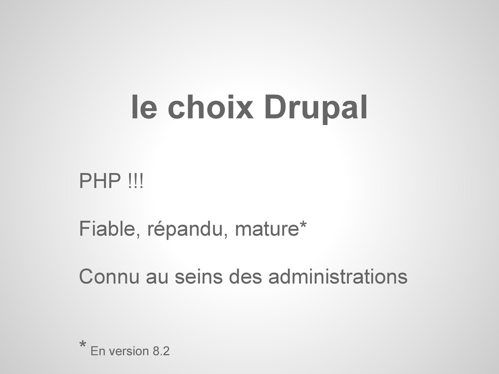 PHP !!! Fiable, répandu, mature* Connu au seins...