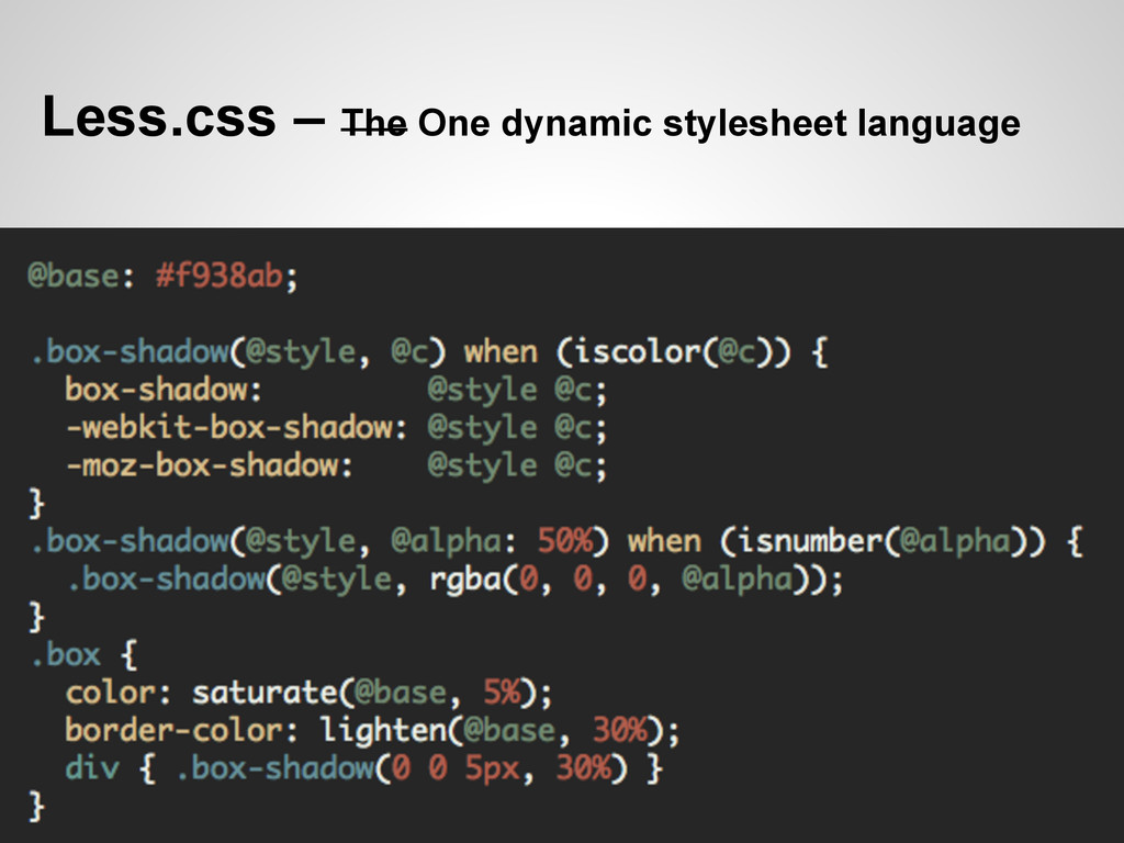 Less.css – The One dynamic stylesheet language
