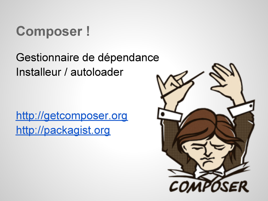 Composer ! Gestionnaire de dépendance Installeu...