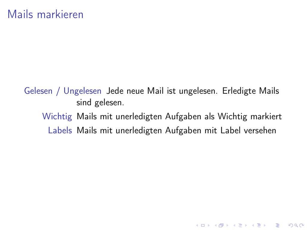 Mails markieren Gelesen / Ungelesen Jede neue M...