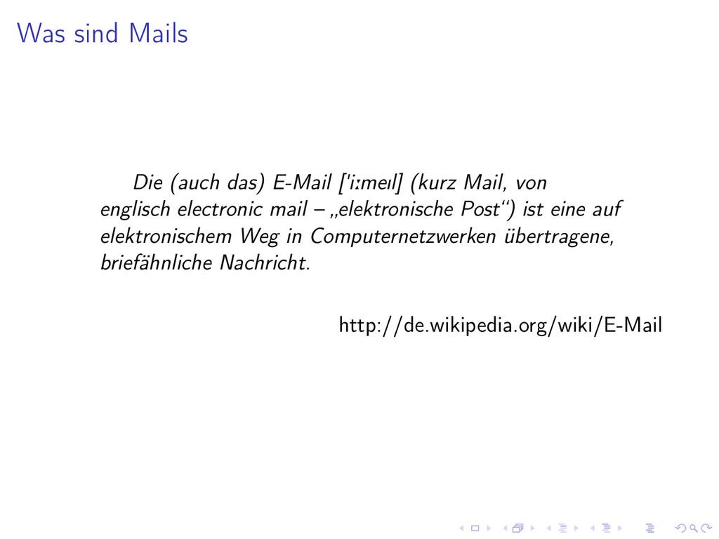 """Was sind Mails Die (auch das) E-Mail [""""i:meIl] ..."""