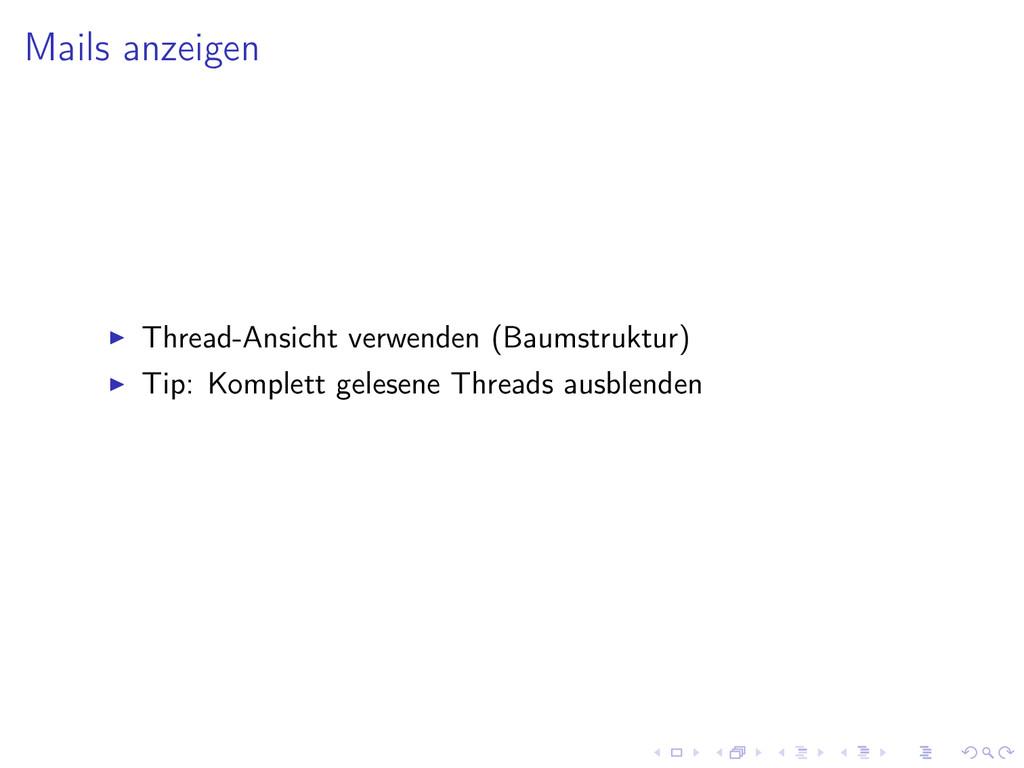 Mails anzeigen Thread-Ansicht verwenden (Baumst...