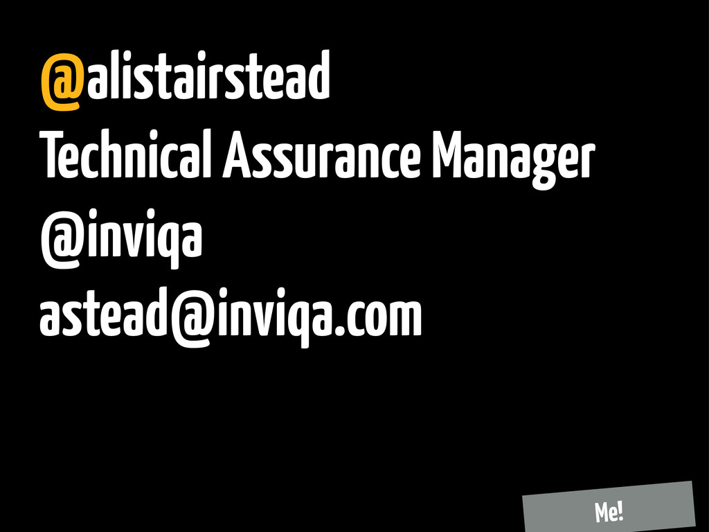 @alistairstead Technical Assurance Manager @inv...