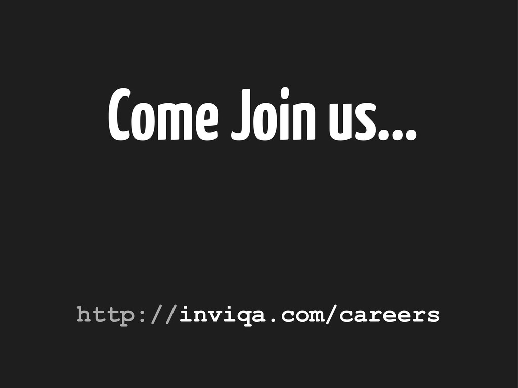 Come Join us... http://inviqa.com/careers