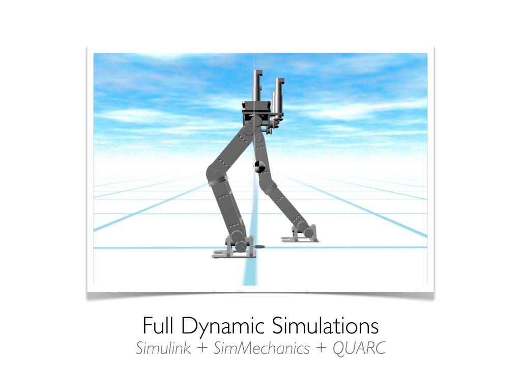 Full Dynamic Simulations Simulink + SimMechanic...