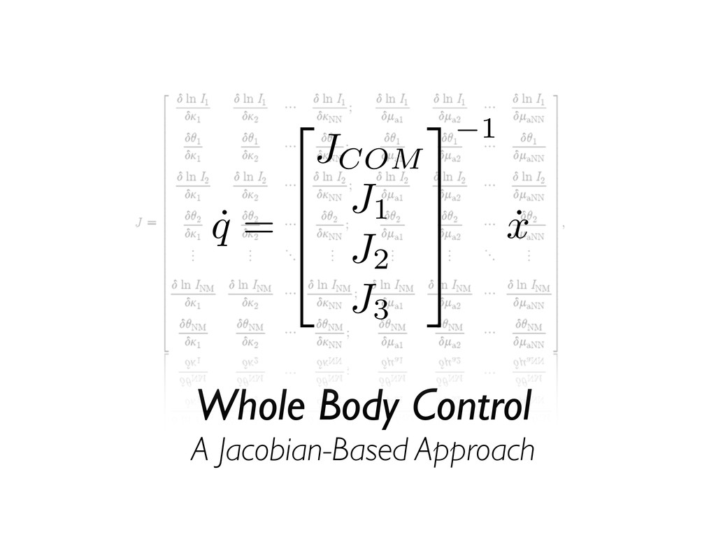 Whole Body Control A Jacobian-Based Approach ˙ ...