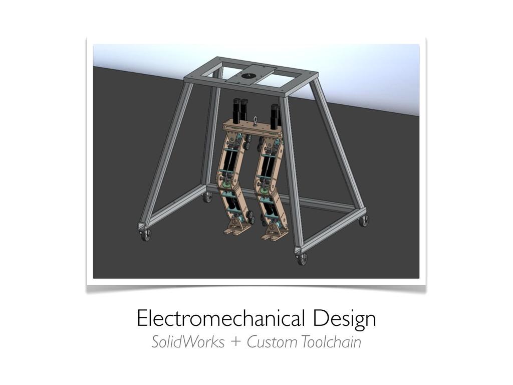 Electromechanical Design SolidWorks + Custom To...
