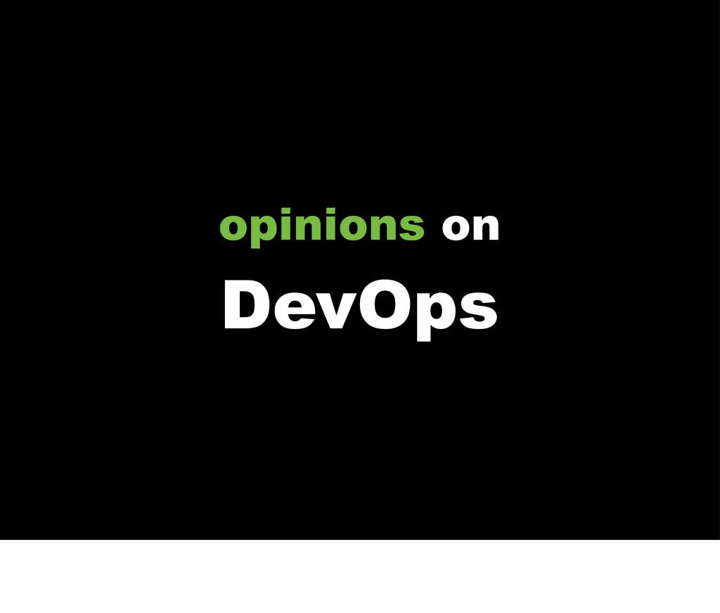 opinions on DevOps
