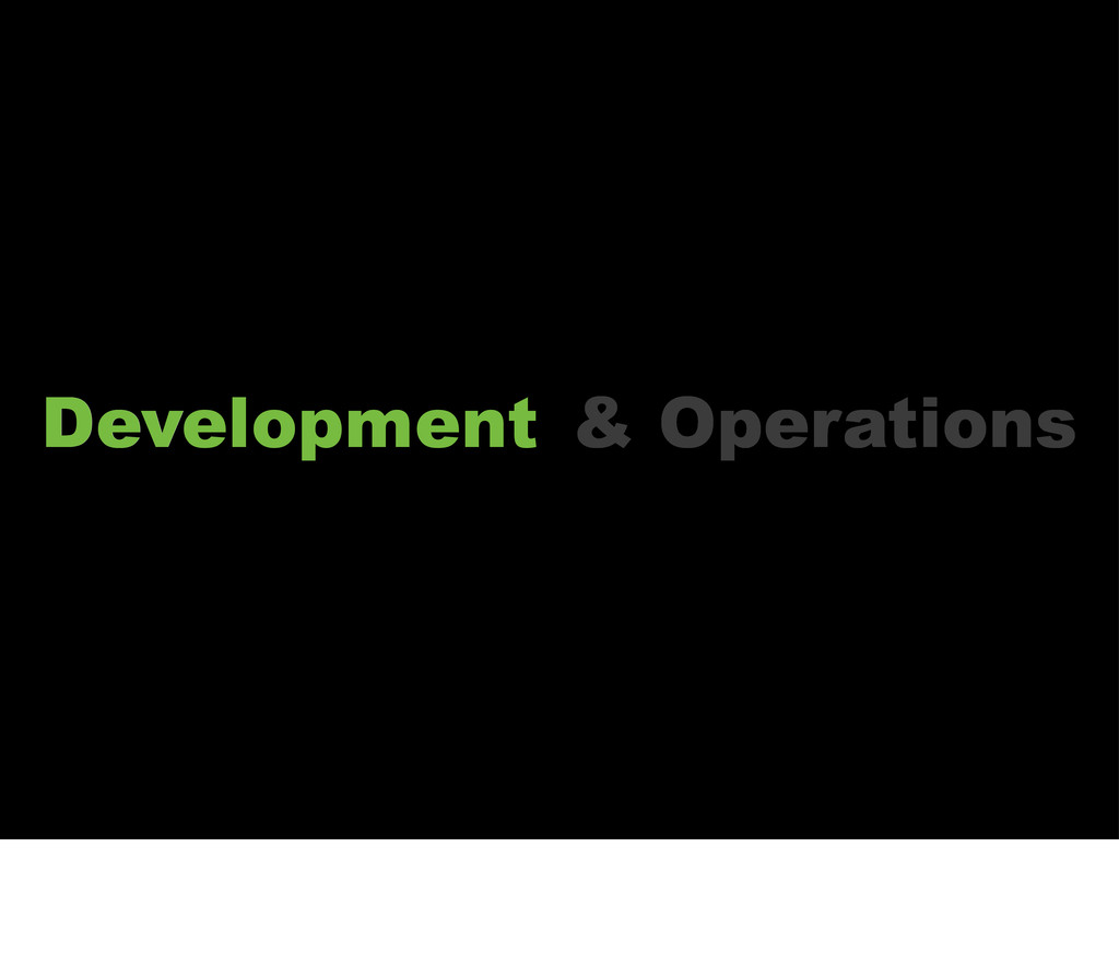 Dev Operations & Development