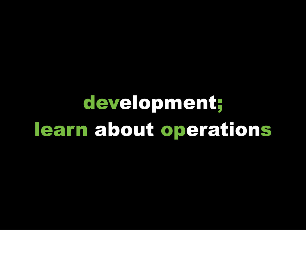 development, learn about operations development...