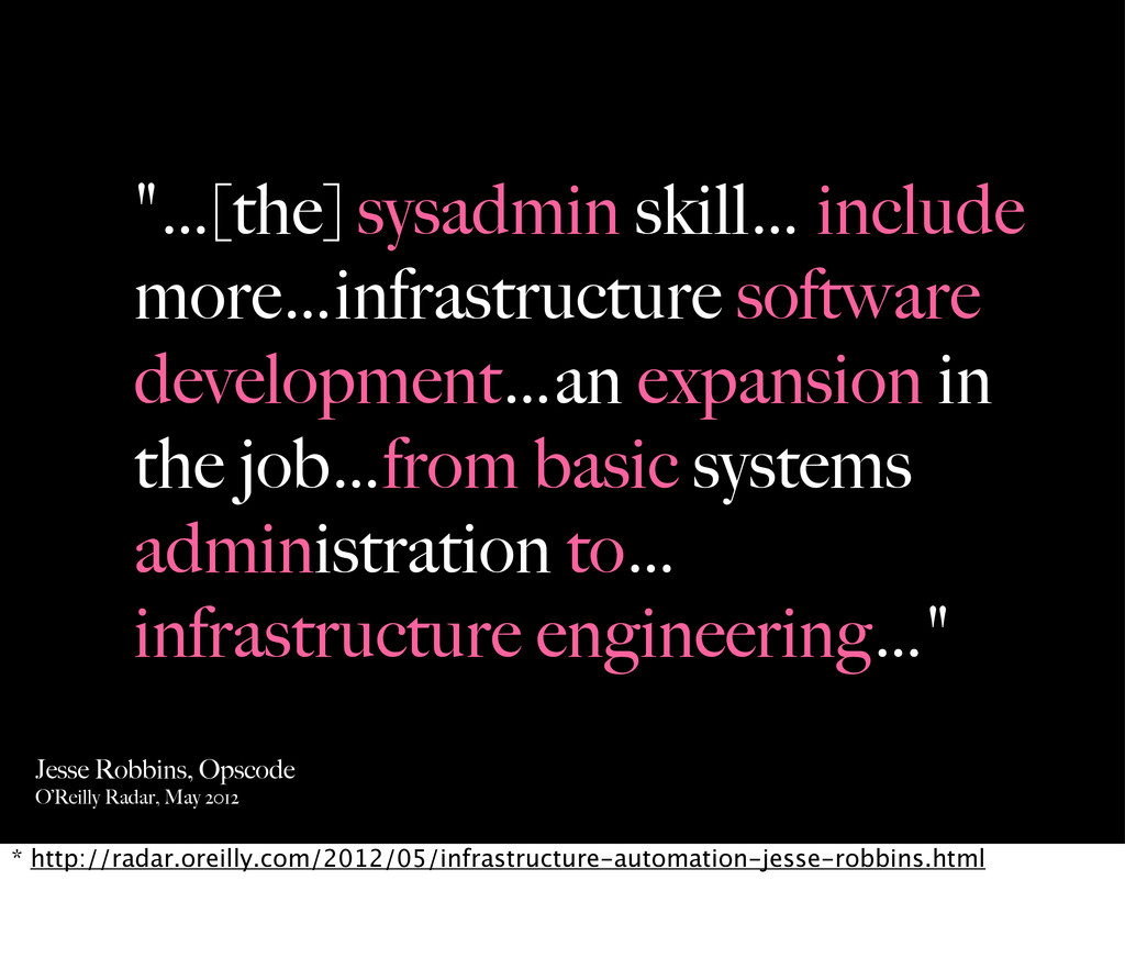 """…[the] sysadmin skill… include more…infrastruc..."