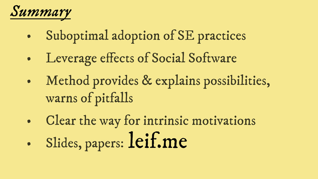 Summary • Suboptimal adoption of SE practices •...
