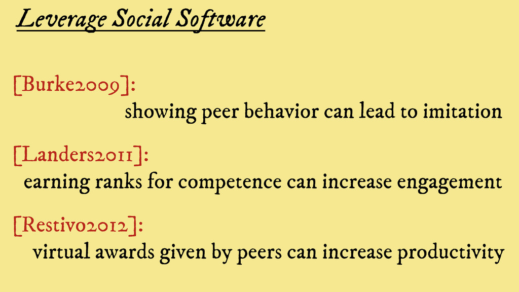 Leverage Social Software [Burke2009]: showing p...