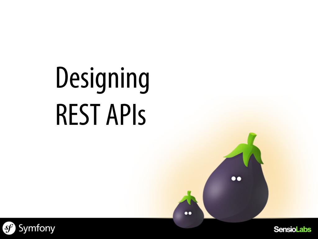 Designing REST APIs