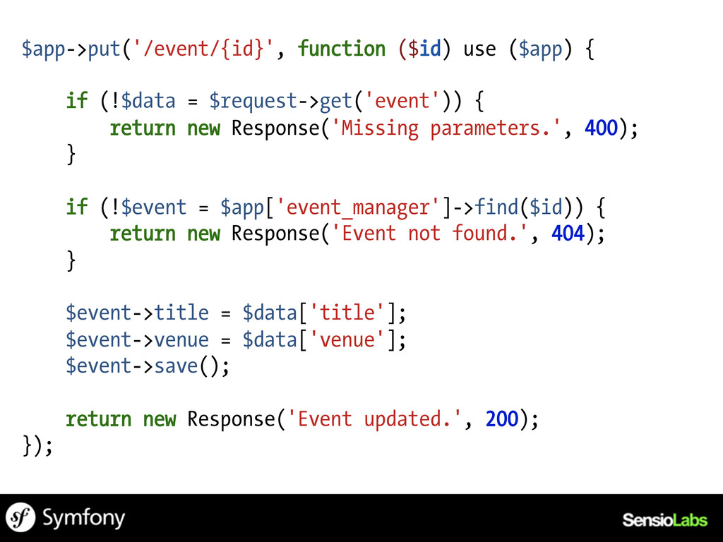 $app->put('/event/{id}', function ($id) use ($a...