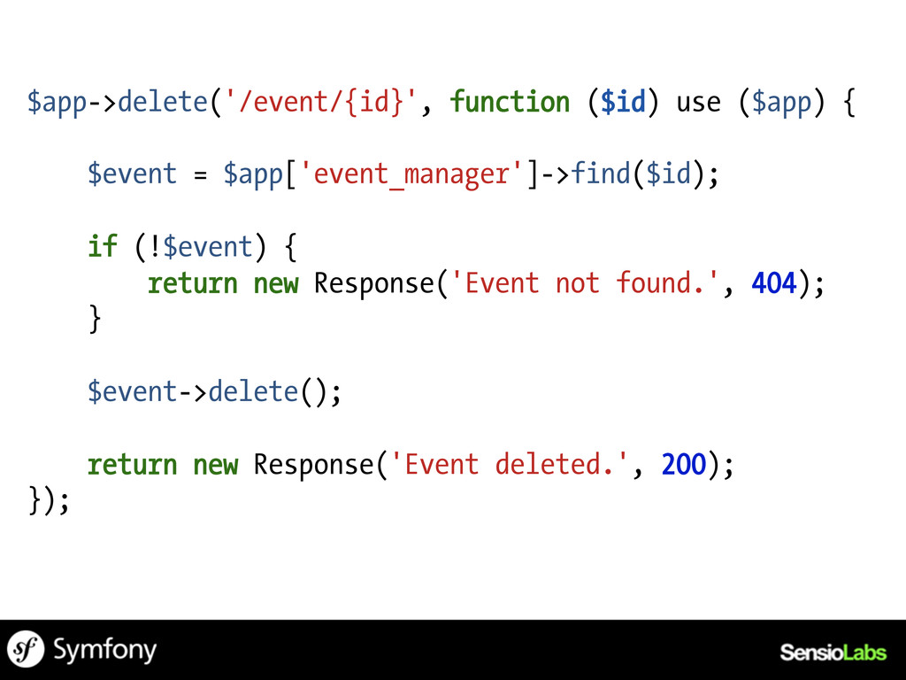$app->delete('/event/{id}', function ($id) use ...