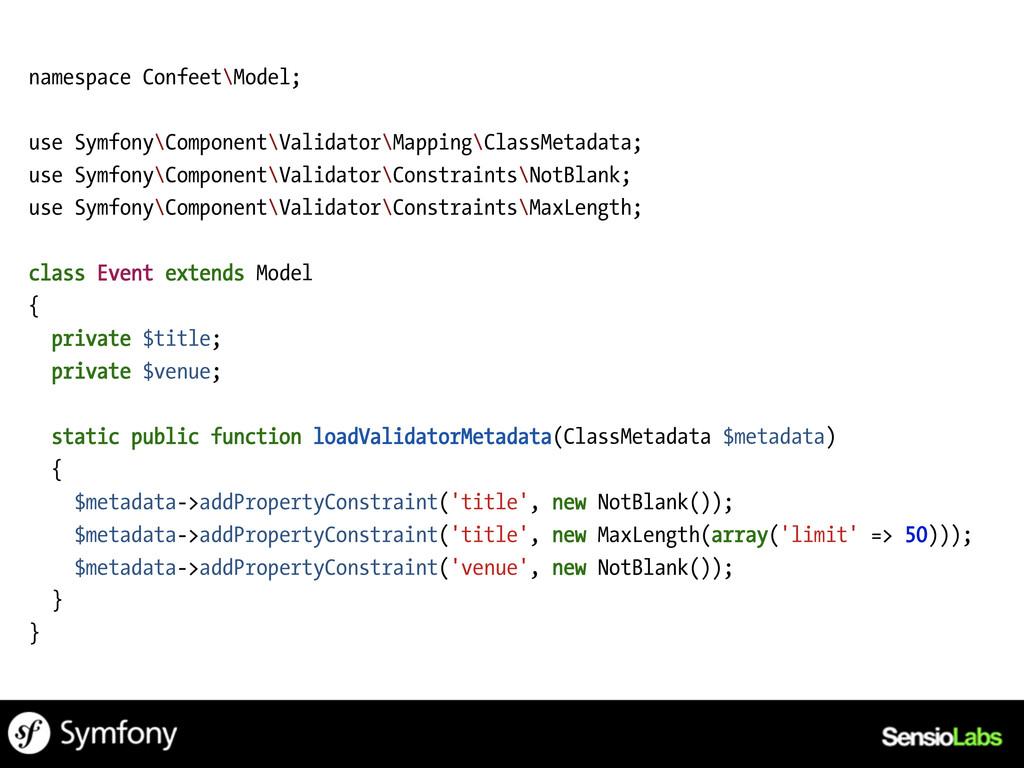 namespace Confeet\Model; use Symfony\Component\...