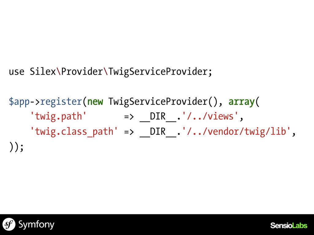 use Silex\Provider\TwigServiceProvider; $app->r...