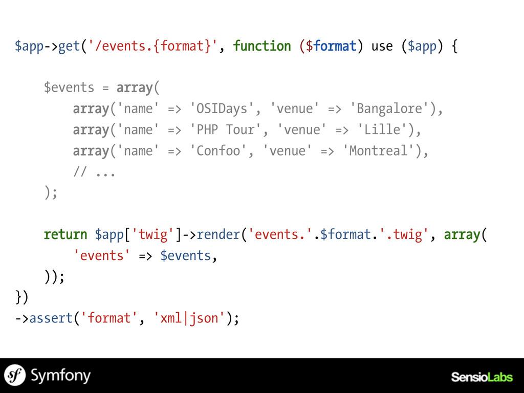 $app->get('/events.{format}', function ($format...