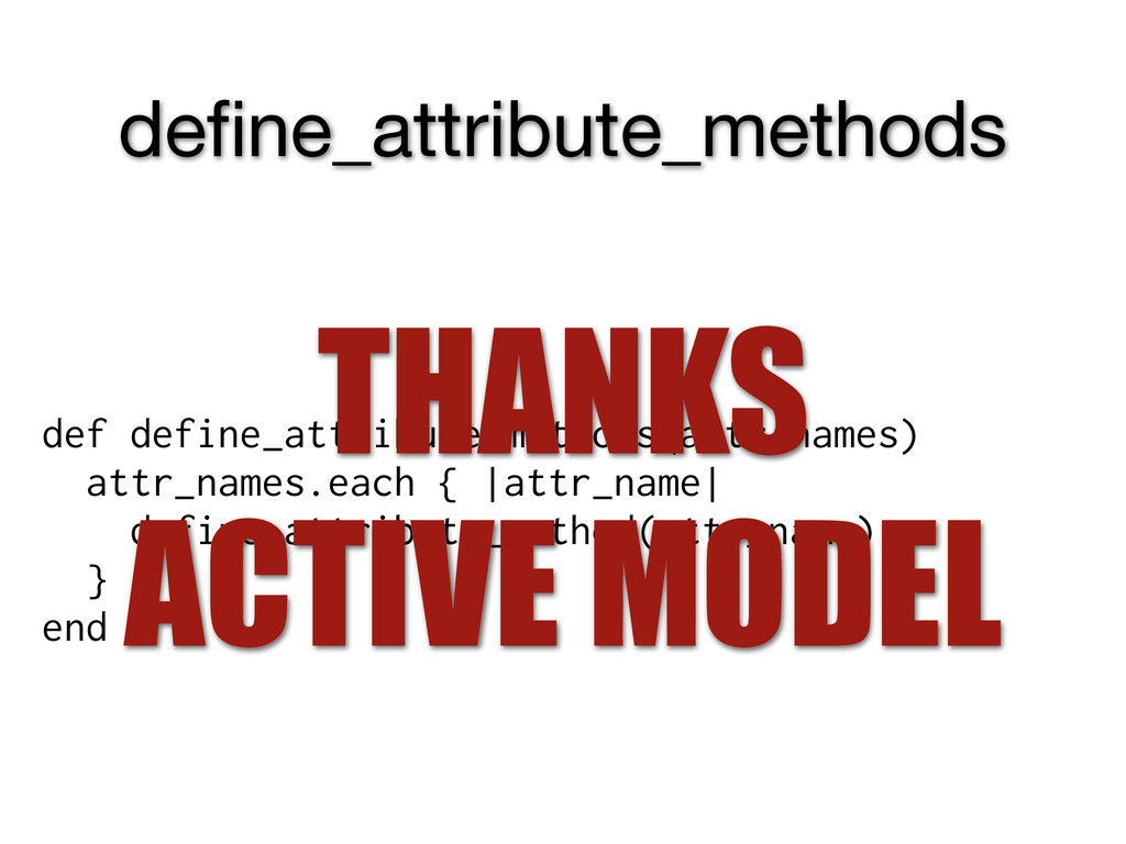 define_attribute_methods def define_attribute_me...