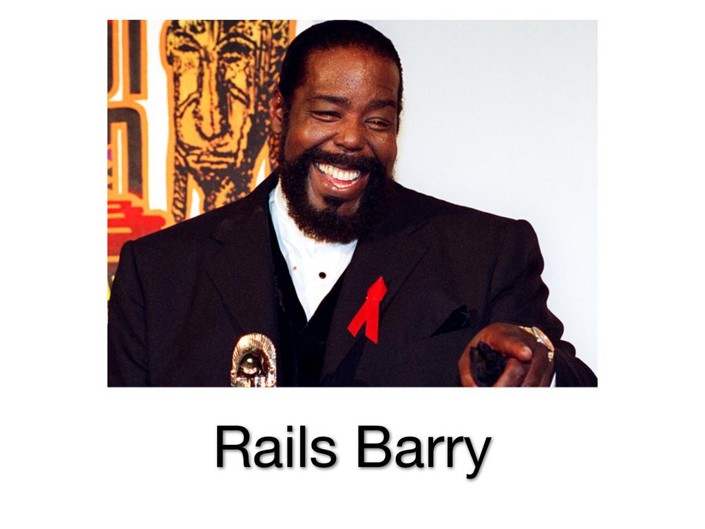 Rails Barry