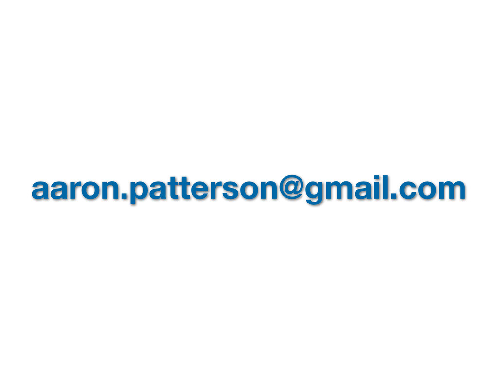 aaron.patterson@gmail.com