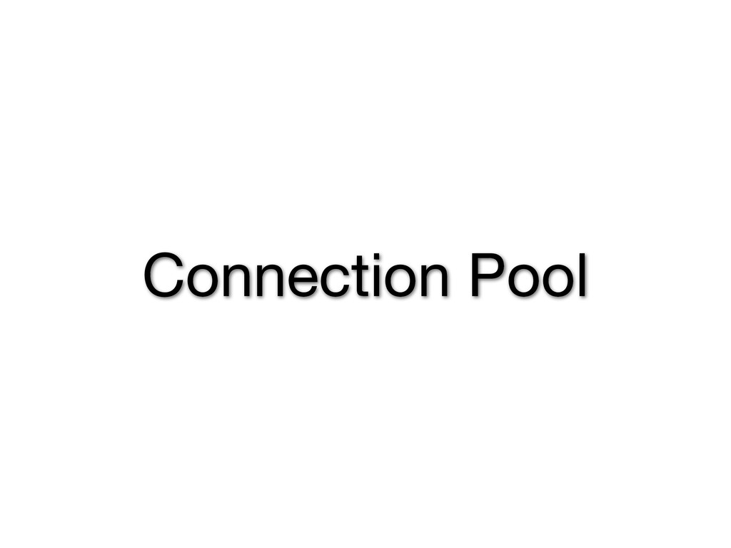 Connection Pool