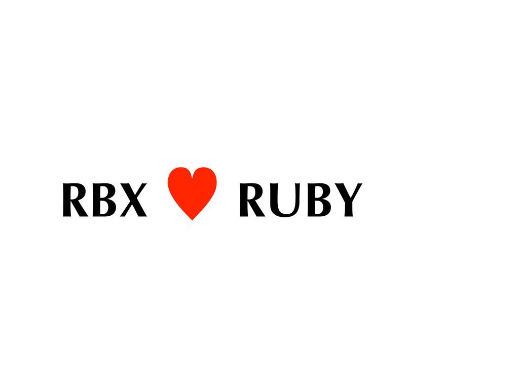 RBX — RUBY