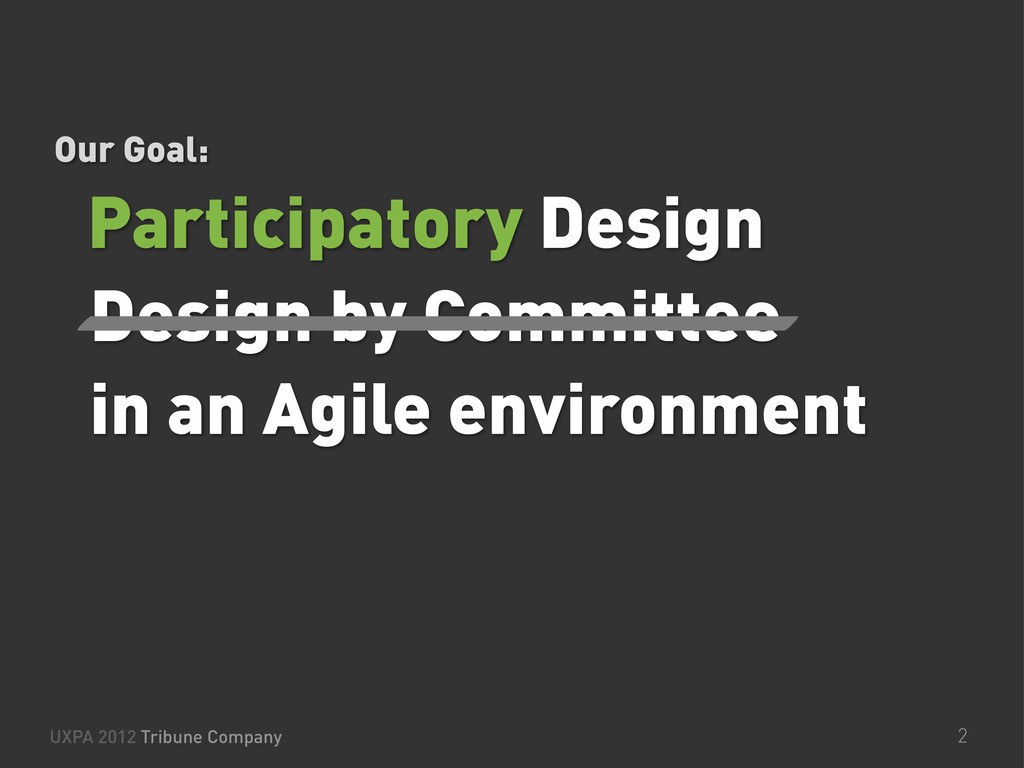 Design by Committee in an Agile environment UXP...