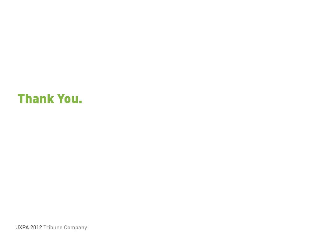 UXPA 2012 Tribune Company Thank You.