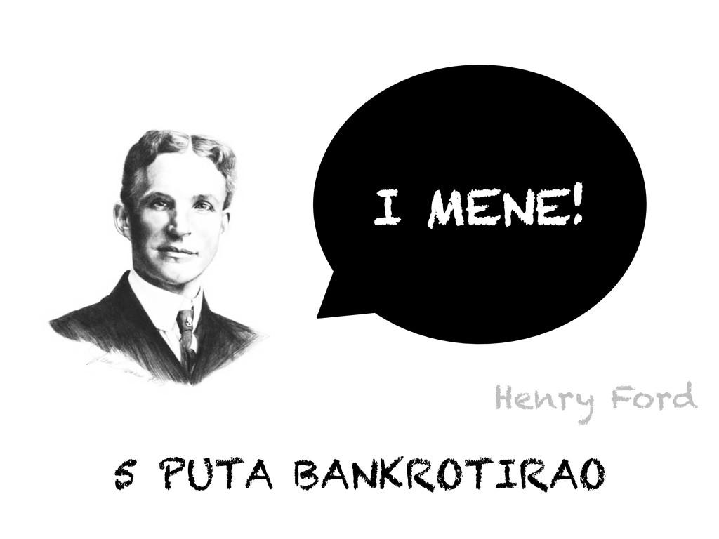 Henry Ford 5 PUTA BANKROTIRAO