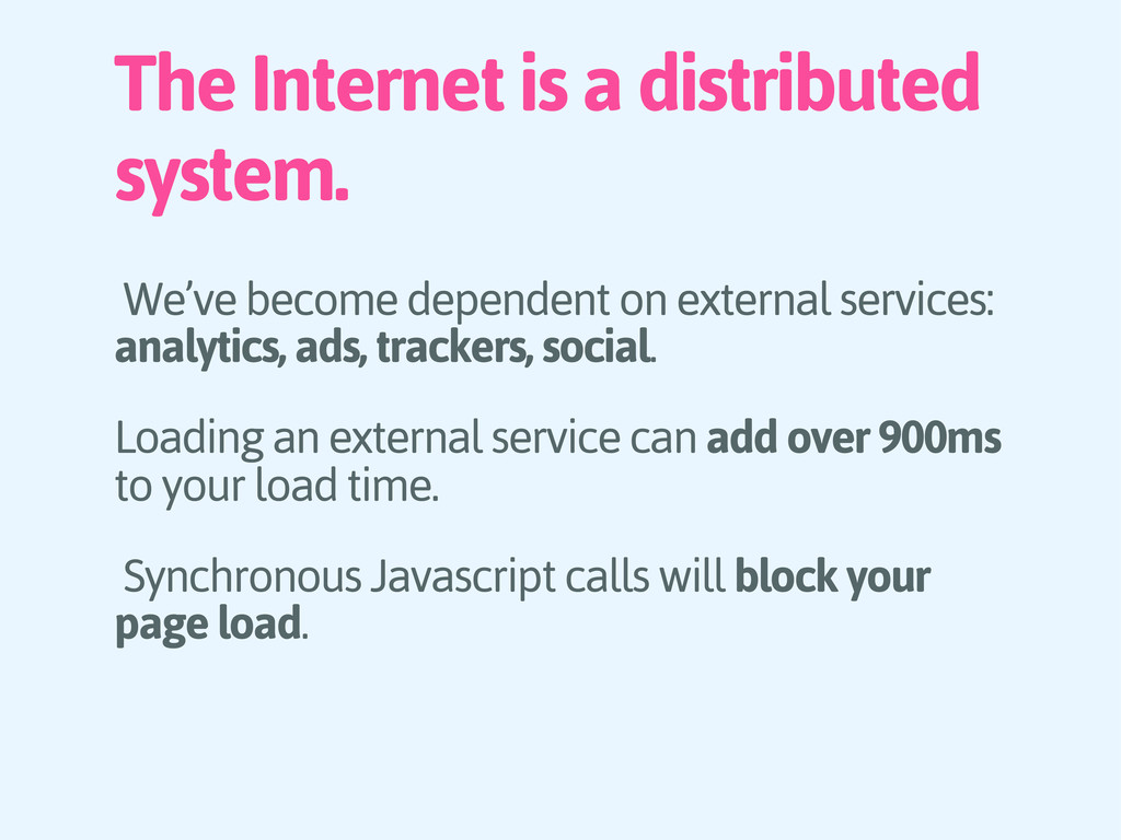 The Internet is a distributed system. We've bec...