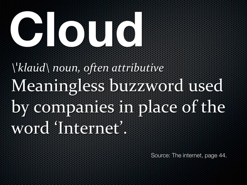 Cloud \ˈklau̇d\8noun,8often8attributive Meaning...