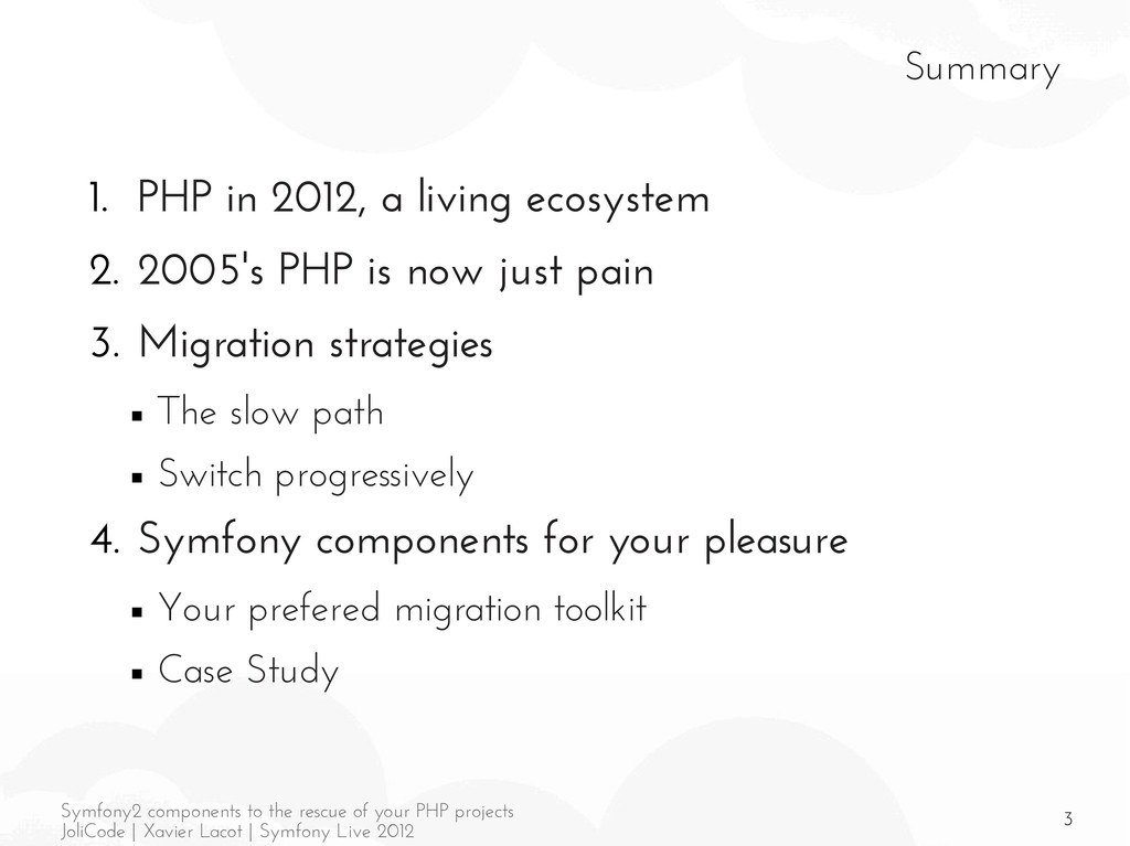 3 Symfony2 components to the rescue of your PHP...