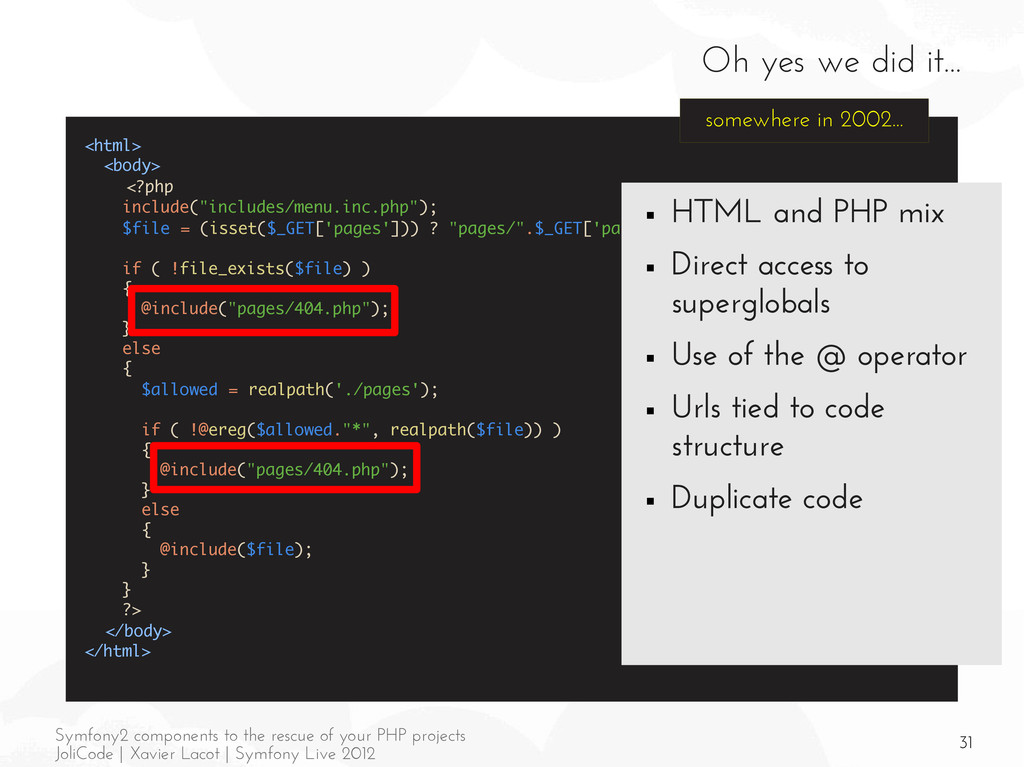 31 Symfony2 components to the rescue of your PH...