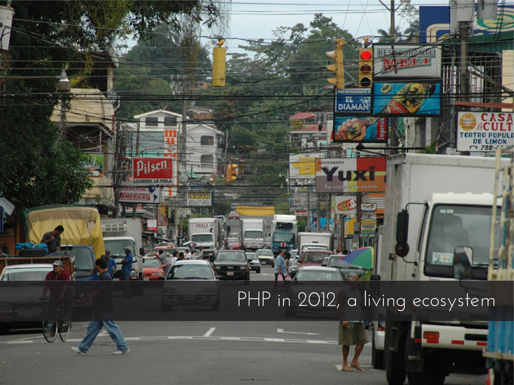 PHP in 2012, a living ecosystem