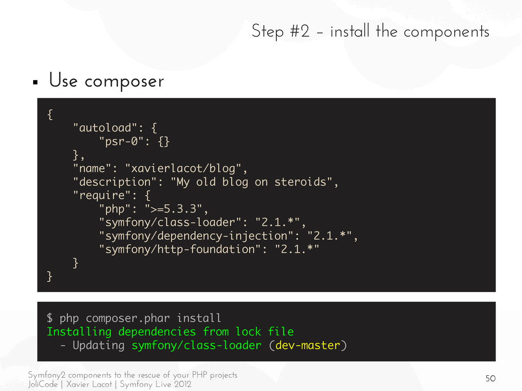 50 Symfony2 components to the rescue of your PH...