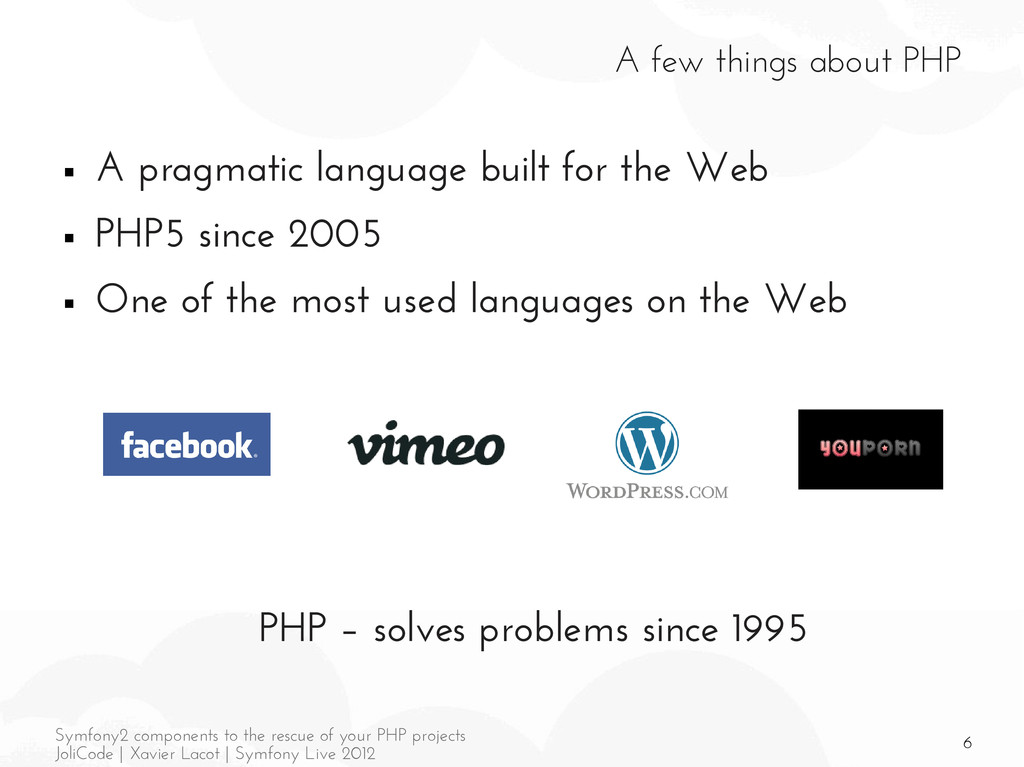 6 Symfony2 components to the rescue of your PHP...