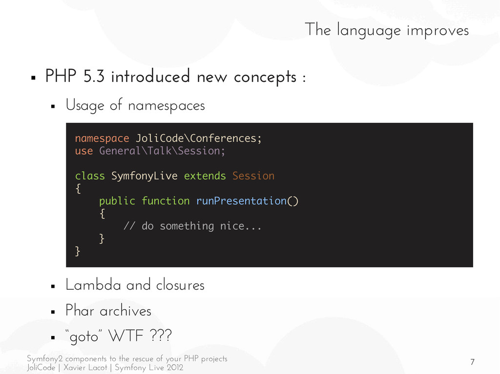7 Symfony2 components to the rescue of your PHP...