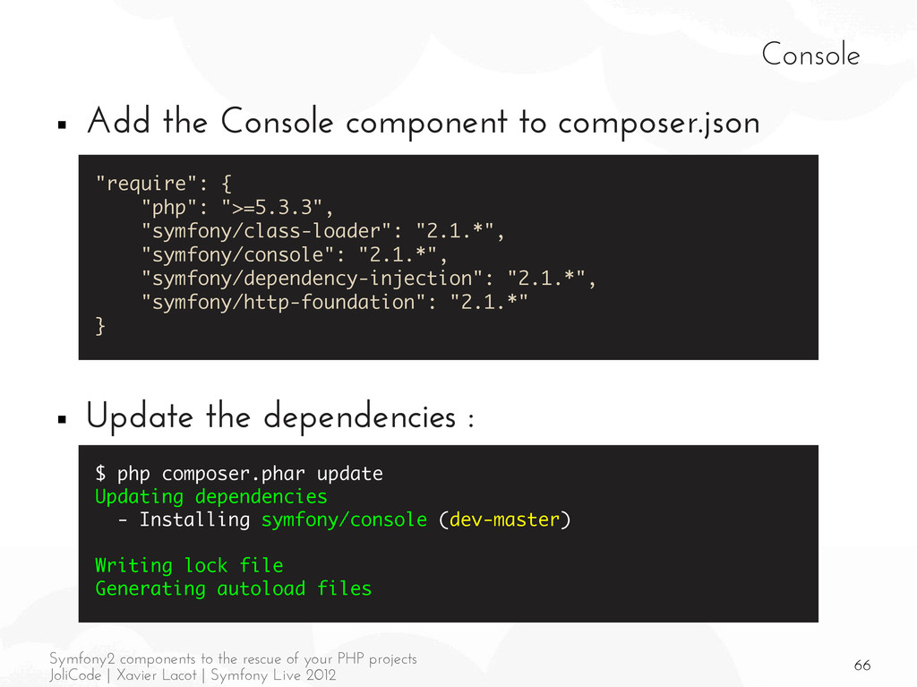 66 Symfony2 components to the rescue of your PH...