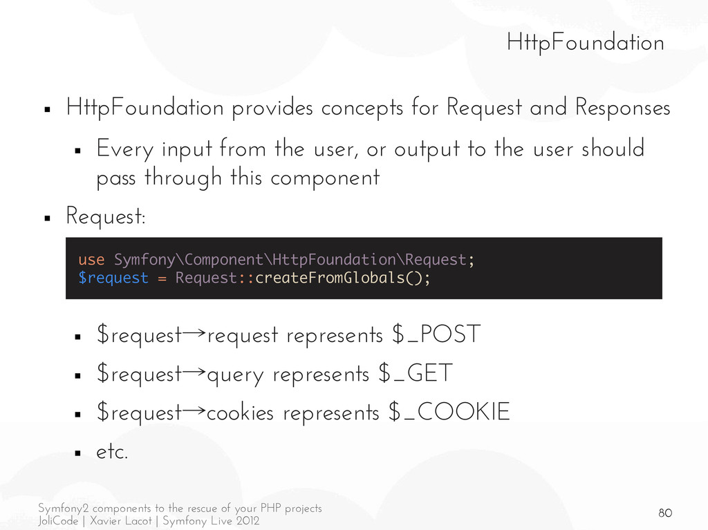 80 Symfony2 components to the rescue of your PH...