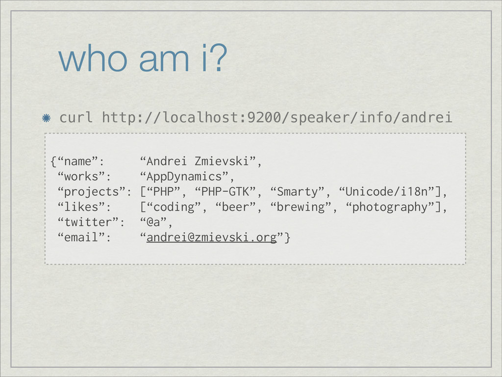 who am i? curl http://localhost:9200/speaker/in...