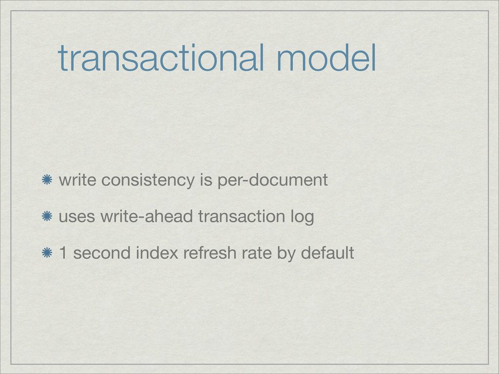 transactional model write consistency is per-do...