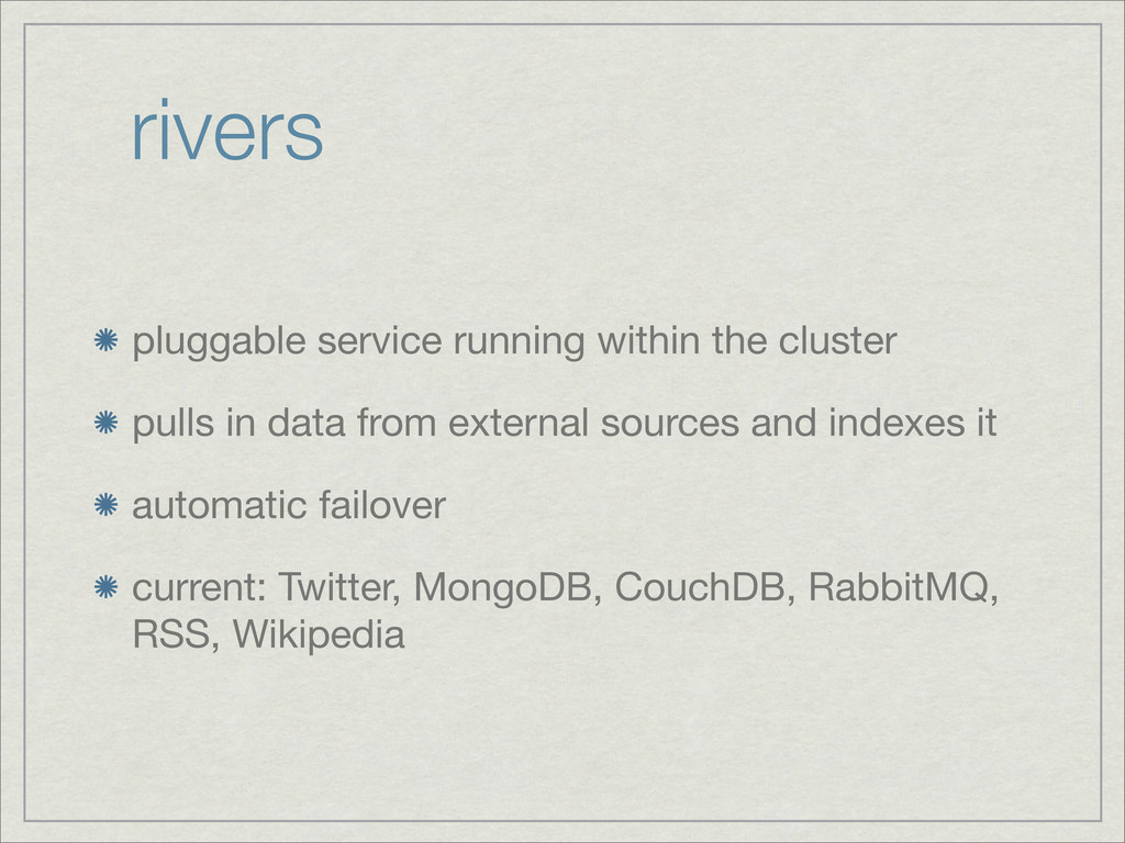 rivers pluggable service running within the clu...