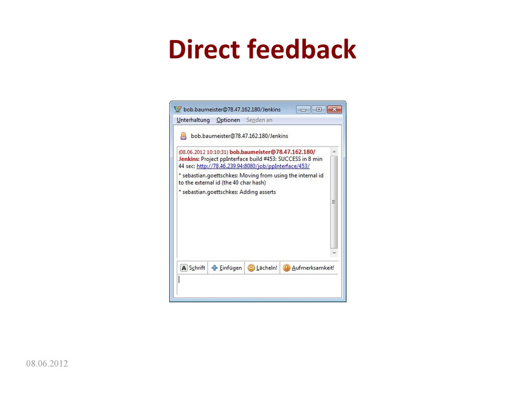 08.06.2012 Direct feedback