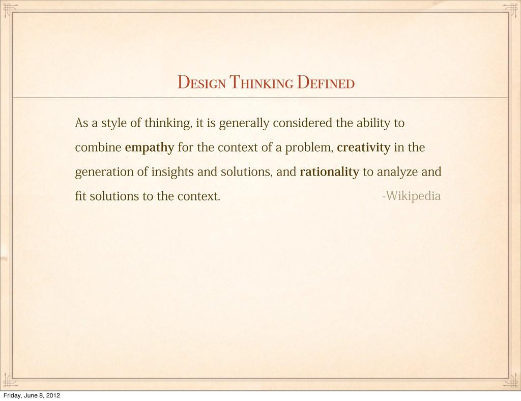 "Design Thinking Defined ""TBTUZMFPGUIJOLJOH..."