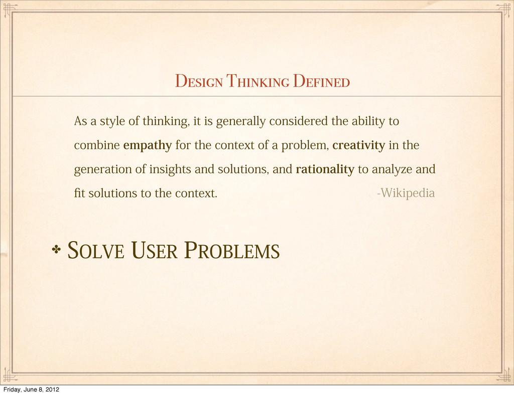 "Design Thinking Defined ✤40-7&64&3130#-&.4 ""..."