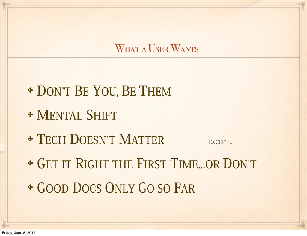 What a User Wants ✤%0/`5#&:06#&5)&. ✤.&/...