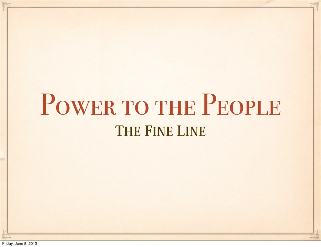 5)&'*/&-*/& Power to the People Friday, June ...